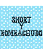SHORT Y BOMBACHUDO